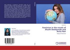 Bookcover of Feminism in the novels of Shashi Deshpande and Anita Nair