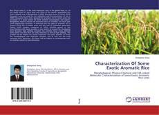 Copertina di Characterization Of Some Exotic Aromatic Rice