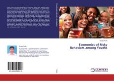 Bookcover of Economics of Risky Behaviors among Youths