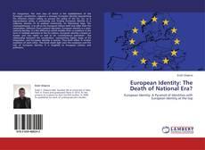 Couverture de European Identity: The Death of National Era?