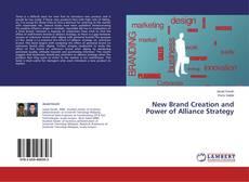 Borítókép a  New Brand Creation and Power of Alliance Strategy - hoz