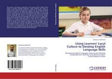 Portada del libro de Using Learners' Local Culture to Develop English Language Skills