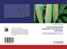 Bookcover of Community Based Extension, the farmers' extension