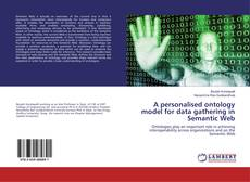 Bookcover of A personalised ontology model for data gathering in Semantic Web