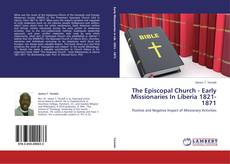 Buchcover von The Episcopal Church - Early Missionaries In Liberia 1821-1871