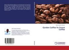 Garden Coffee Vs Forest Coffee的封面