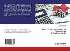 Bookcover of Real Estate Investment In Bangladesh A Further Study