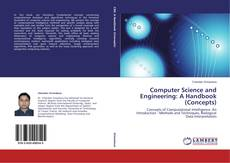 Bookcover of Computer Science and Engineering: A Handbook (Concepts)