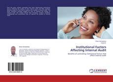 Capa do livro de Institutional Factors Affecting Internal Audit
