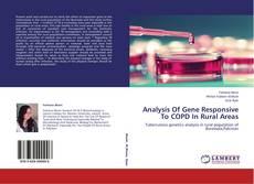 Portada del libro de Analysis Of Gene Responsive To COPD In Rural Areas