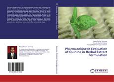 Capa do livro de Pharmacokinetic Evaluation of Quinine in Herbal Extract Formulation