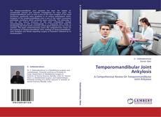Capa do livro de Temporomandibular Joint Ankylosis