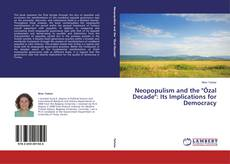 """Buchcover von Neopopulism and the """"Özal Decade"""": Its Implications for Democracy"""