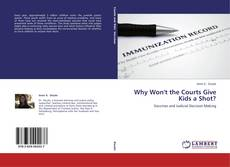 Why Won't the Courts Give Kids a Shot?的封面