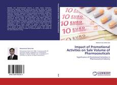 Bookcover of Impact of Promotional Activities on Sale Volume of Pharmaceuticals