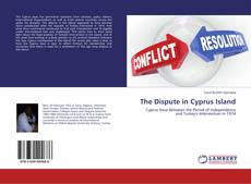 Bookcover of The Dispute in Cyprus Island