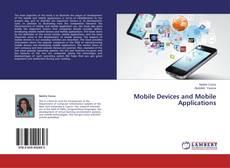 Portada del libro de Mobile Devices and Mobile Applications