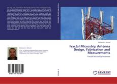 Bookcover of Fractal Microstrip Antenna Design, Fabrication and Measurements