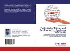 The Impact of Training and Development on Employees Performance kitap kapağı