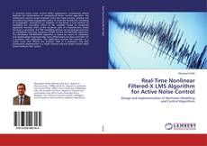 Buchcover von Real-Time Nonlinear Filtered-X LMS Algorithm for Active Noise Control