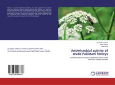 Bookcover of Antimicrobial activity of crude Pakistani honeys