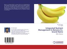 Buchcover von Integrated Nutrient Management In Banana Cv. Grand Naine