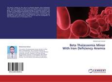 Portada del libro de Beta Thalassemia Minor With Iron Deficiency Anemia