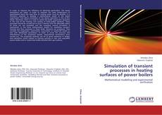 Bookcover of Simulation of transient processes in heating surfaces of power boilers