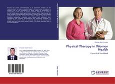 Bookcover of Physical Therapy in Women Health