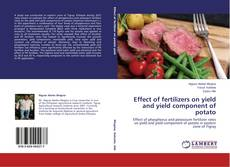 Bookcover of Effect of fertilizers on yield and yield component of potato