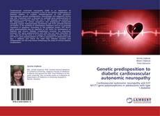 Bookcover of Genetic predisposition to diabetic cardiovascular autonomic neuropathy