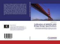 Portada del libro de Calibration of AASHTO LRFD Bridge Design Specifications