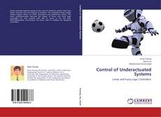 Bookcover of Control of Underactuated Systems