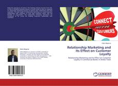 Bookcover of Relationship Marketing and Its Effect on Customer Loyalty