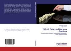 Portada del libro de TBA-HS Catalysed Domino Reaction