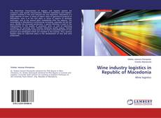 Bookcover of Wine industry logistics in Republic of Macedonia