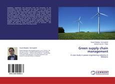 Couverture de Green supply chain management