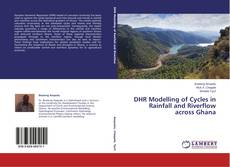 Borítókép a  DHR Modelling of Cycles in Rainfall and Riverflow across Ghana - hoz