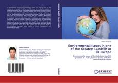Bookcover of Environmental Issues in one of the Greatest Landfills in SE Europe