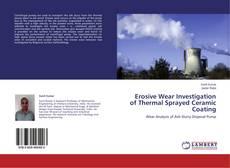 Bookcover of Erosive Wear Investigation of Thermal Sprayed Ceramic Coating