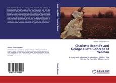 Bookcover of Charlotte Brontë's and George Eliot's Concept of Woman