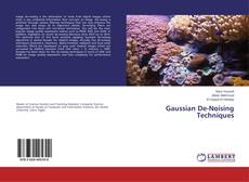 Bookcover of Gaussian De-Noising Techniques