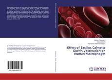 Portada del libro de Effect of Bacillus Calmette Guerin Vaccination on Human Macrophages