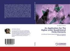 Portada del libro de An Application For The Higher order Quadrilateral Finite Elements