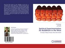 Borítókép a  Spiritual Experimentation for Buddhism in the West - hoz