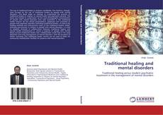Portada del libro de Traditional healing and mental disorders