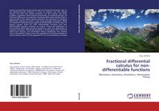 Bookcover of Fractional differential calculus for non-differentiable functions