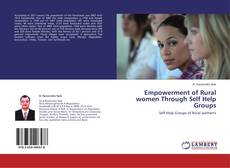 Empowerment of Rural women Through Self Help Groups kitap kapağı