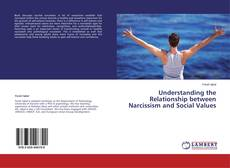 Buchcover von Understanding the Relationship between Narcissism and Social Values