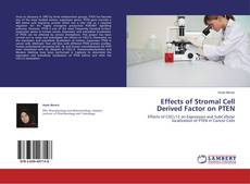 Bookcover of Effects of Stromal Cell Derived Factor on PTEN